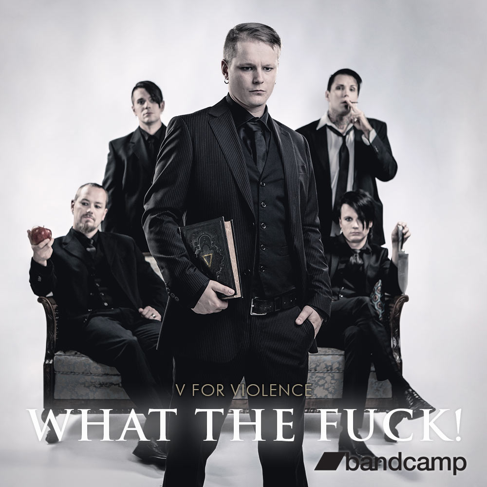 Buy What The Fuck! from bandcamp